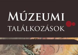 Múzeumi találkozások: Ájtatos zsoldosok avagy a győri német várőrség Mária-társulata