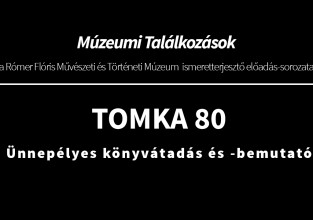 TOMKA 80 – Ünnepélyes könyvátadás és -bemutató