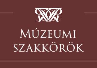 Múzeumi szakkörök és kurzusok | 2021. szeptember-december